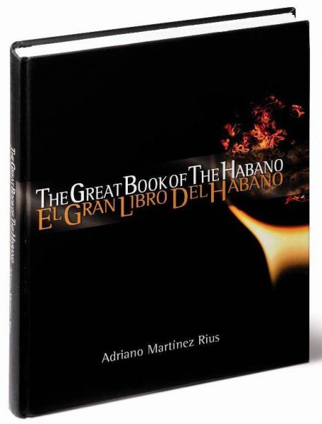 Adriano Martínez Rius THE GREAT BOOK OF THE HABANO von Adriano Martinez Rius